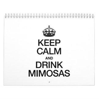 KEEP CALM AND DRINK MIMOSAS CALENDAR