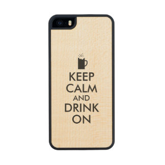 Keep Calm and Drink On Beer Soda Root Beer Lovers Carved® Maple iPhone 5 Slim Case