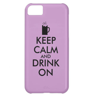 Keep Calm and Drink On Beer Soda Root Beer Lovers Cover For iPhone 5C