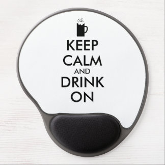 Keep Calm and Drink On Beer Soda Root Beer Lovers Gel Mouse Mat