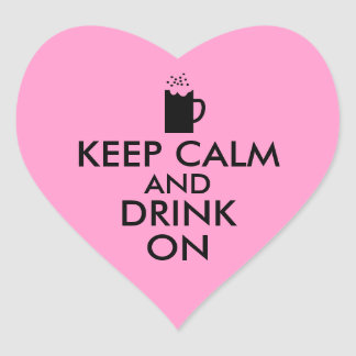 Keep Calm and Drink On Beer Soda Root Beer Lovers Heart Sticker