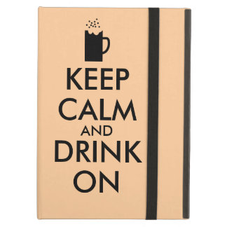 Keep Calm and Drink On Beer Soda Root Beer Lovers iPad Air Case