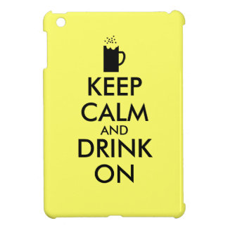 Keep Calm and Drink On Beer Soda Root Beer Lovers iPad Mini Covers