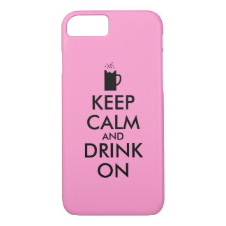 Keep Calm and Drink On Beer Soda Root Beer Lovers iPhone 7 Case