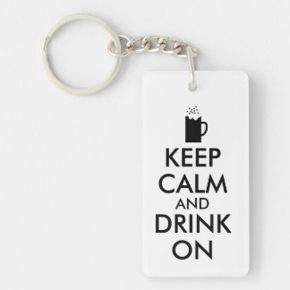 Keep Calm and Drink On Beer Soda Root Beer Lovers Keychain