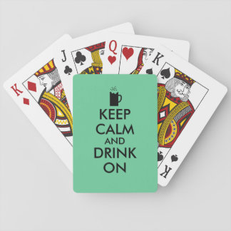 Keep Calm and Drink On Beer Soda Root Beer Lovers Poker Cards
