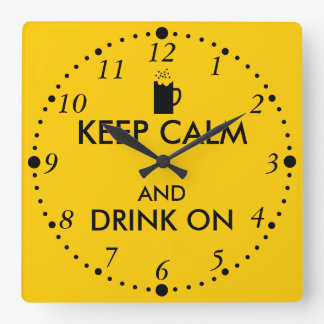 Keep Calm and Drink On Beer Soda Root Beer Lovers Square Wall Clock