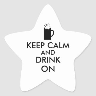 Keep Calm and Drink On Beer Soda Root Beer Lovers Star Sticker