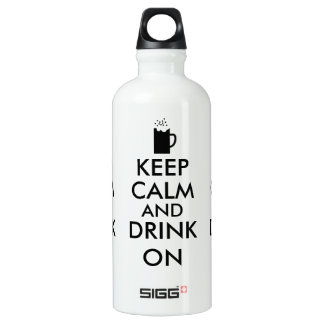 Keep Calm and Drink On Beer Soda Root Beer Lovers Water Bottle