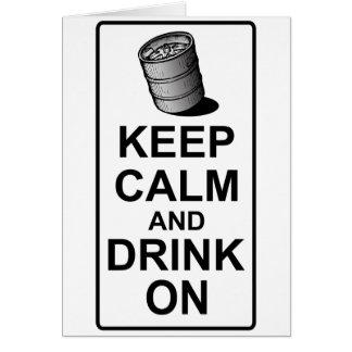 Keep Calm and Drink On - British Keg Parody Card