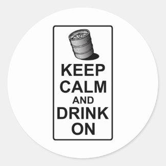 Keep Calm and Drink On - British Keg Parody Round Stickers