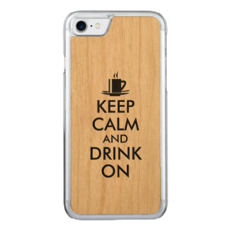 Keep Calm and Drink On Coffee Tea Carved iPhone 8/7 Case