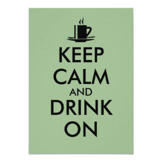 Keep Calm and Drink On Coffee Tea Customizable 5x7 Paper Invitation Card