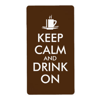 Keep Calm and Drink On Coffee Tea Customizable Shipping Label