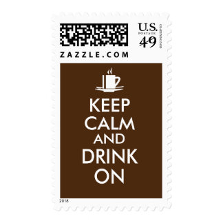 Keep Calm and Drink On Coffee Tea Customizable Stamps