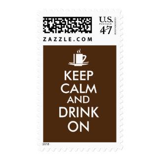 Keep Calm and Drink On Coffee Tea Customizable Stamp