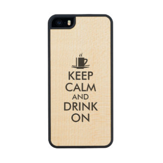 Keep Calm and Drink On Coffee Tea Customizable Wood iPhone SE/5/5s Case
