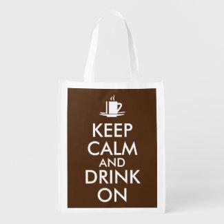 Keep Calm and Drink On Coffee Tea Customizable