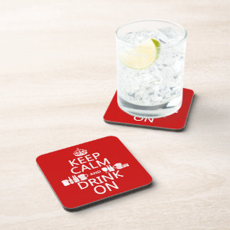 Keep Calm and Drink On (customisable colours) Drink Coaster
