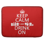 Keep Calm and Drink On (customisable colours) MacBook Pro Sleeve