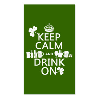 Keep Calm and Drink On (irish st patricks) Double-Sided Standard Business Cards (Pack Of 100)