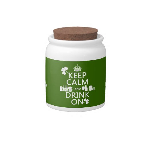 Keep Calm and Drink On (irish st patricks) Candy Dishes