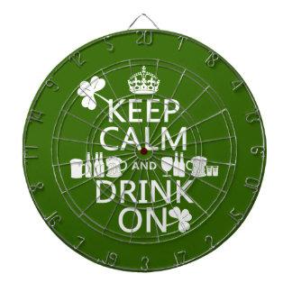 Keep Calm and Drink On (irish st patricks) Dartboard