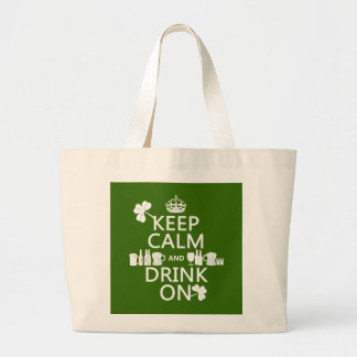Keep Calm and Drink On (irish st patricks) Large Tote Bag