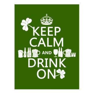 Keep Calm and Drink On (irish st patricks) Postcard