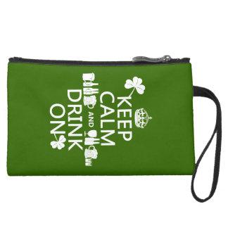 Keep Calm and Drink On (irish st patricks) Suede Wristlet