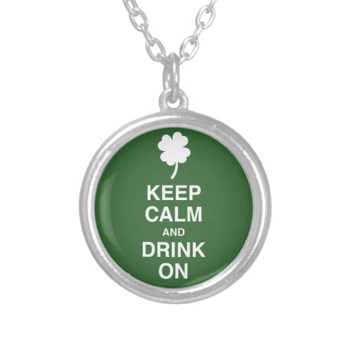 Keep Calm and Drink On Round Pendant Necklace