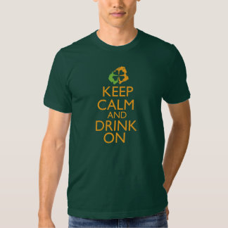Keep Calm and Drink On Shamrock orange Tshirts