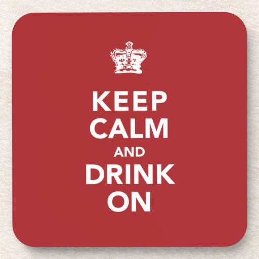 Keep Calm And Drink On Wine Lover Gift Coasters Zazzle