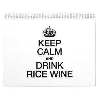 KEEP CALM AND DRINK RICE WINE CALENDAR