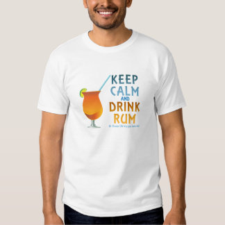 Keep Calm and Drink Rum Tee Shirt St Croix