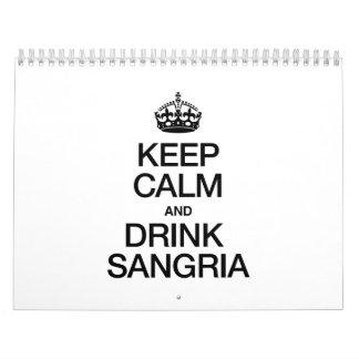 KEEP CALM AND DRINK SANGRIA CALENDAR