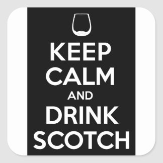 Keep Calm and Drink Scotch Square Sticker