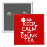 Keep Calm and Drink Tea - All Colors 2 Inch Square Button