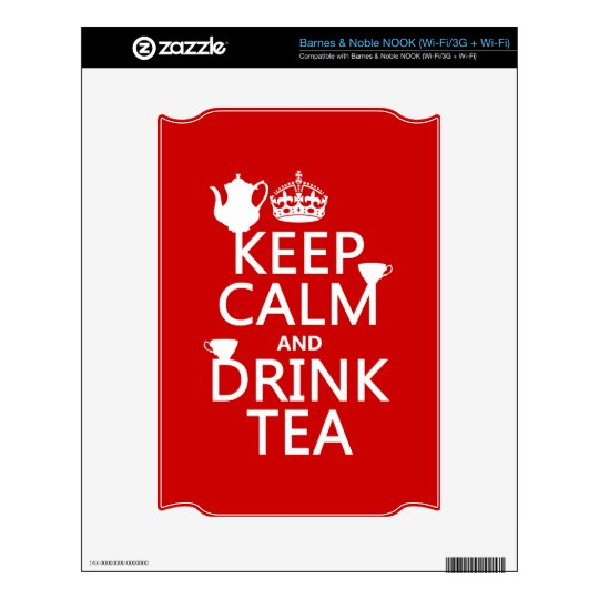 Keep Calm and Drink Tea - All Colors Decal For NOOK