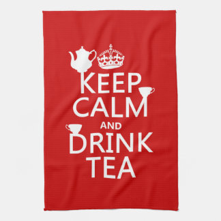 Keep Calm and Drink Tea - All Colors Hand Towel