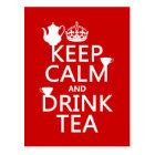 Keep Calm and Drink Tea - All Colors Postcard