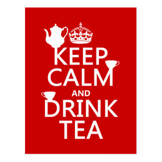 Keep Calm and Drink Tea - All Colors Postcard