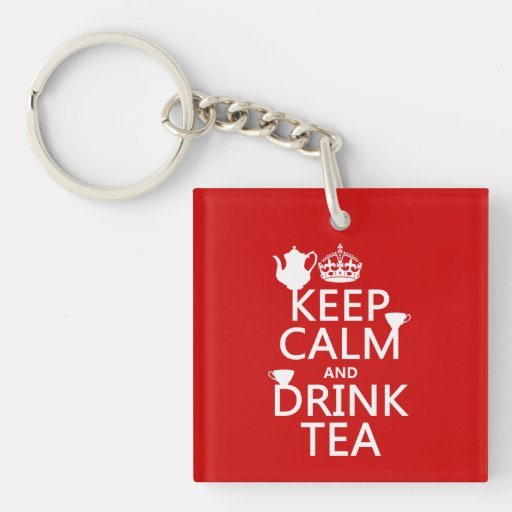 Keep Calm and Drink Tea - All Colors Single-Sided Square Acrylic Keychain