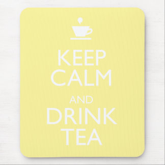 KEEP CALM AND DRINK TEA MOUSE PAD