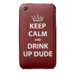 Keep Calm and Drink Up Dude Case-Mate iPhone 3 Cases