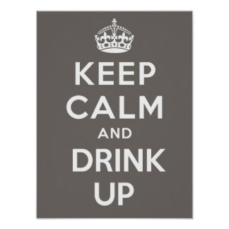 Keep Calm And Drink Up Poster - Cocoa