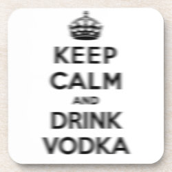 Beverage Coaster with Keep Calm and Drink Vodka design