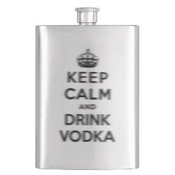 Stainless Steel Flask with Keep Calm and Drink Vodka design