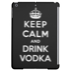 Case Savvy Glossy Finish iPad Air Case with Keep Calm and Drink Vodka design