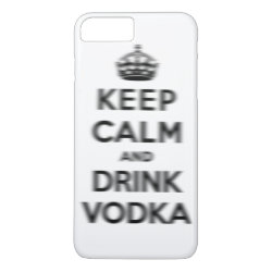 Case-Mate Tough iPhone 7 Plus Case with Keep Calm and Drink Vodka design